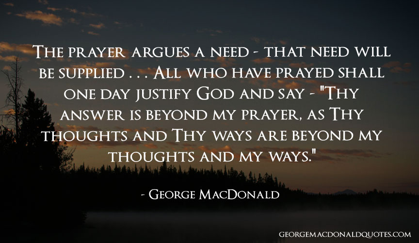 The prayer argues george macdonald quotes user rated quotes download share altavistaventures Images