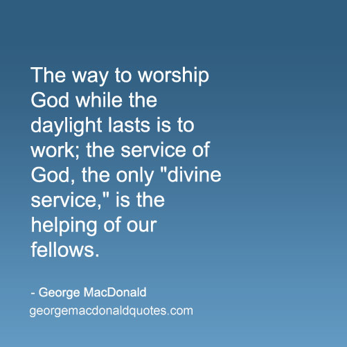 Worship Quotes Awesome The Way To Worship  George Macdonald Quotes  User Rated Quotes